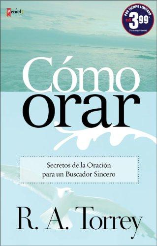 Cómo Orar (Spanish Edition)