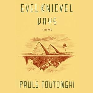Evel Knievel Days | [Pauls Toutonghi]