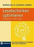 Lesetechniken optimieren (Compact): Schneller lesen - leichter merken. Die erfolgreichsten Tipps, Methoden und Strategien