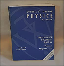 cutnell and johnson physics 9th edition solutions manual pdf