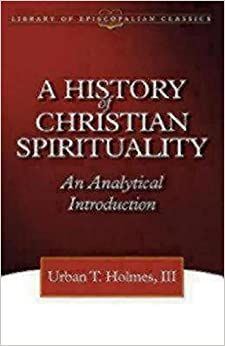 a history of christian spirituality essay Christian spirituality i  of voices in the history of christian spirituality proceeding in a roughly chronological  essay, or song.