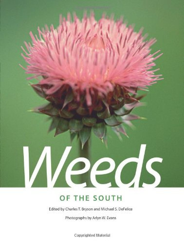 Weeds of the South (Wormsloe Foundation Nature Book)