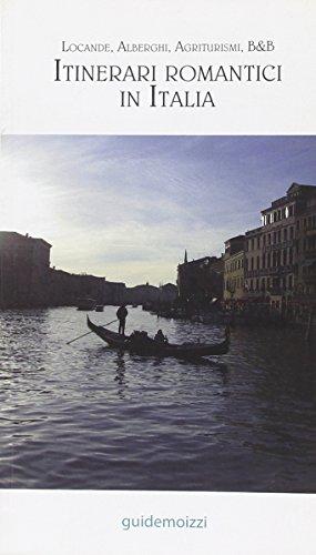 itinerari-romantici-in-italia-locande-alberghi-agriturismi-bb