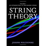 String Theory, Vol. 1 (Cambridge Monographs on Mathematical Physics)