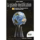img - for La grande mystification - Mim tisme et polymorphisme du ph nom ne OVNI book / textbook / text book