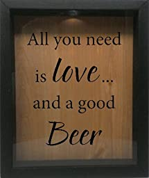 Wooden Shadow Box Wine Cork/Bottle Cap Holder 9x11 - All You Need Is Love And A Good Beer (Ebony w/Black)