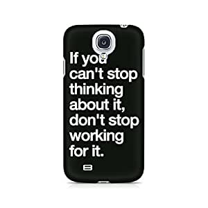 Mobicture Don't Stop Working Premium Printed Case For Samsung S4