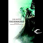 The Summoner: Chronicles of the Necromancer, Book 1 | Gail Z. Martin