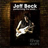 Jeff Beck Performing This Week... Live at Ronnie Scott's Deluxe Limited Edition