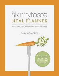 The Skinnytaste Meal Planner: Track and Plan Your Meals, Week-by-Week