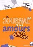 """Afficher """"Le Journal nul de mes amours nulles"""""""