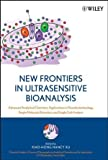 img - for New Frontiers in Ultrasensitive Bioanalysis: Advanced Analytical Chemistry Applications in Nanobiotechnology, Single Molecule Detection, and Single ... on Analytical Chemistry and Its Applications) book / textbook / text book
