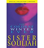 img - for [ The Coldest Winter Ever ] BY Sister Souljah ( Author ) ON Nov-01-2004 Hardcover book / textbook / text book