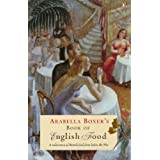 Arabella Boxer's Book of English Food (Penguin Cookery Library) ~ Lady Arabella Boxer