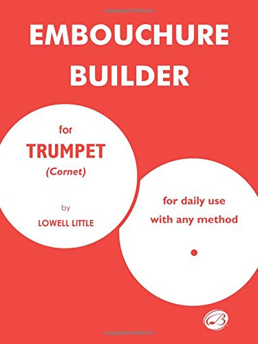 The Embouchure Builder, by Lowell Little