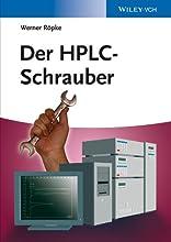 Der HPLC-Schrauber German Edition
