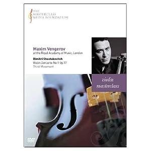 マキシム・ヴェンゲーロフ マスタークラス~ショスタコーヴィチ:ヴァイオリン協奏曲第1番より