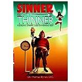 Sinner to Thinner