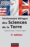 Dictionnaire bilingue des sciences de la Terre - 5e édition: Anglais/Français-Français/Anglais