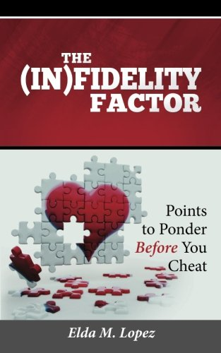 THE IN)FIDELITY FACTOR: Points to Ponder Before You Cheat PDF Download Free