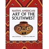 Native American Art of the Southwest, Eaton, Linda B.; Brody, J. J.