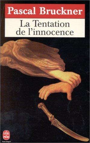 LA TENTATION DE L'INNOCENCE.
