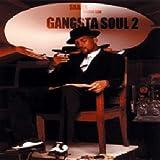 echange, troc Compilation - Gangsta Soul /Vol 2