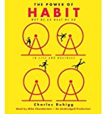 The Power of Habit: Why We Do What We Do in Life and Business The Power of Habit