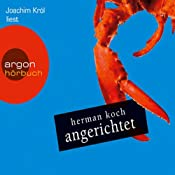 Angerichtet | [Herman Koch]