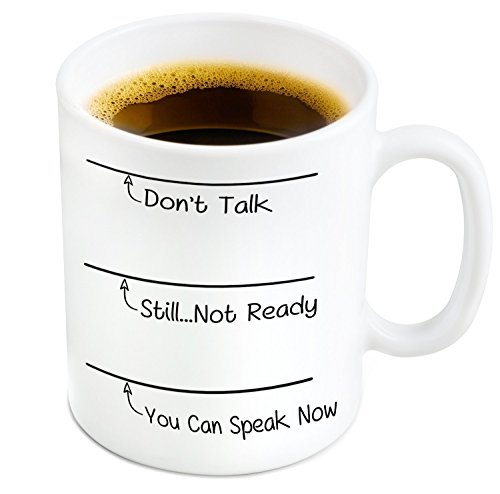Don't Talk Yet Coffee or Tea Mug and Coaster - 11 oz Ceramic Mug Ships in a White Gift Box