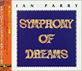 Symphony of Dreams +1 by Ian Parry (1999-09-22)