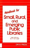img - for Handbook for Small, Rural, and Emerging Public Libraries book / textbook / text book
