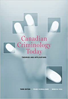canadian criminology today theories and applications pdf free