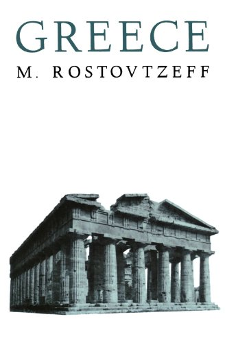 Greece (A. Galaxy Book), by M. Rostovtzeff
