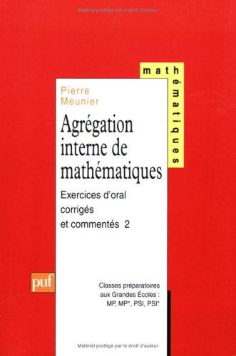 Agrégation interne de mathématiques, tome 2