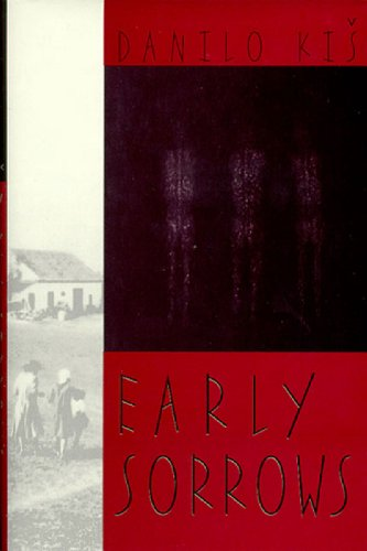 Early Sorrows: For Children and Sensitive Readers