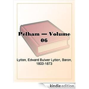 Pelham - Volume 08 Baron Edward Bulwer Lytton Lytton
