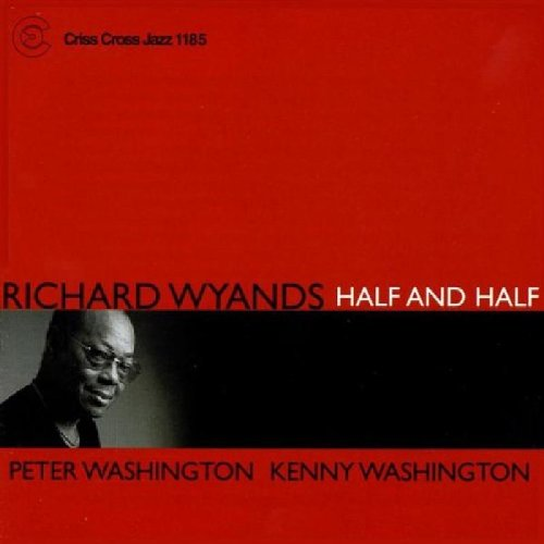 Half and Half by Richard Wyands