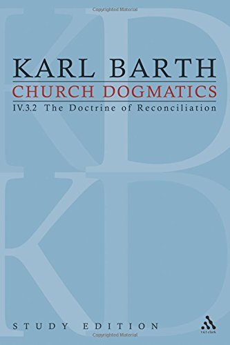 Church Dogmatics Study Edition 28: Volume 4