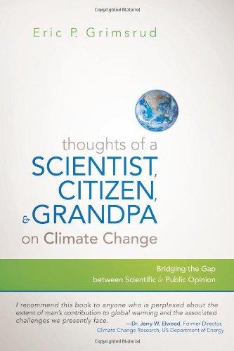 一位科学家,公民和爷爷在气候变化上的想法: 科学和公共舆论之间的差距