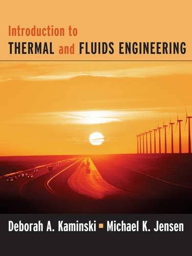 Introduction to Thermal and Fluids Engineering