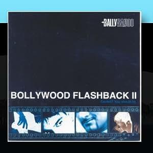 Bollywood Flashback, Pt. II