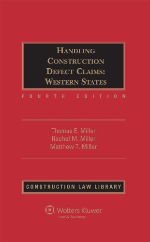 Handling Construction Defect Claim Western States, Fourth Edition