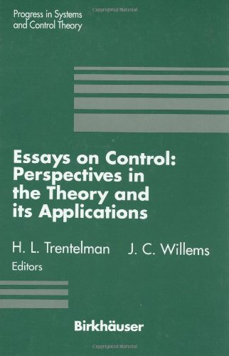 Essays on Control: Perspectives in the Theory and its Applications (Progress in Systems and Control Theory)