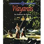 WAYANAS INDIENS DU FLEUVE
