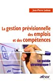img - for La gestion previsionnelle des emplois et des competences (French Edition) book / textbook / text book