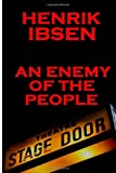 Image of Henrik Ibsen - An Enemy Of The People: A Classic Play From The Father Of Theatre