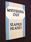 Wintering Out (0195197208) by Heaney, Seamus