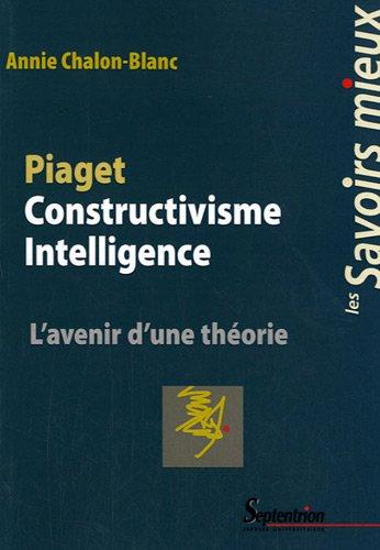 piaget-constructivisme-intelligence-lavenir-dune-theorie
