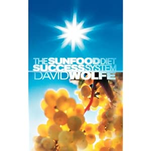 Book: Sunfood Diet Success System, The (newest 7th Edition, hardcover) by David Wolfe